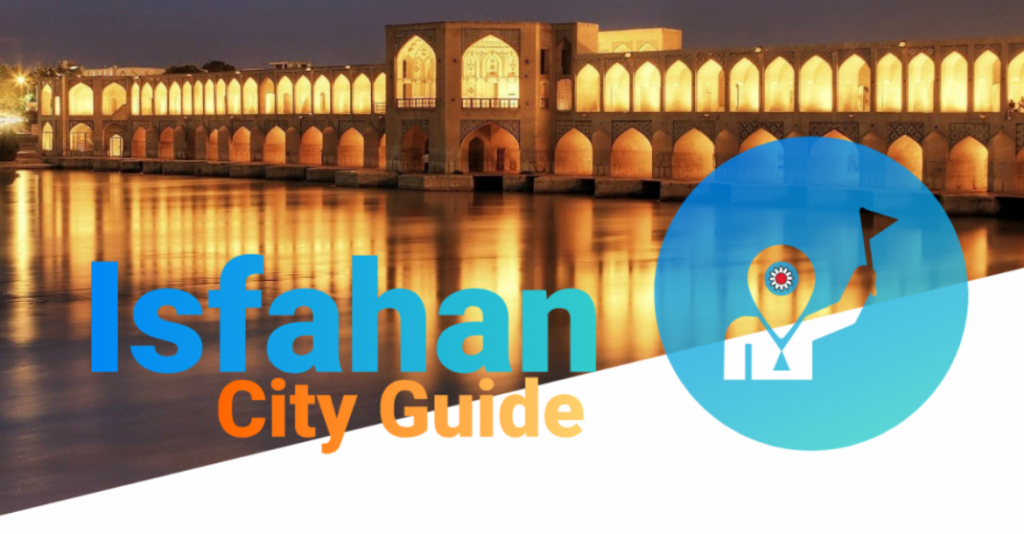isfahan city guide